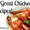 Need a recipe for chicken?  We have 18 great ones!