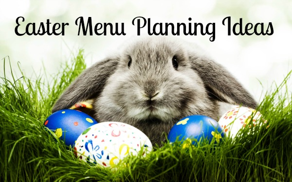 easter menu planning ideas