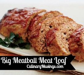 Big Meatball Meat Loaf Recipe - CulinaryMusings.com